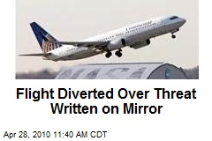 Flight Diverted Over Threat Written on Mirror