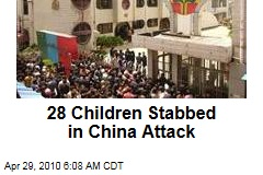 28 Children Stabbed in China Attack