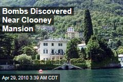 Bombs Discovered Near Clooney Mansion