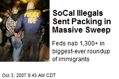 SoCal Illegals Sent Packing in Massive Sweep