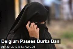 Belgium Passes Burka Ban