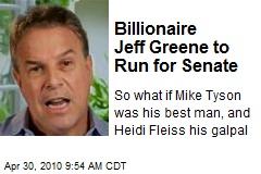 Billionaire Jeff Greene to Run for Senate