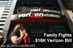 Family Fights $18K Verizon Bill