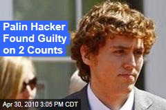 Palin Hacker Found Guilty on 2 Counts