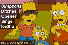 Simpsons Ditches Opener, Sings Ke$ha
