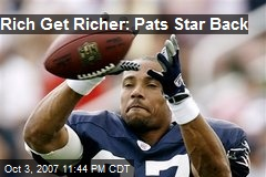 Rich Get Richer: Pats Star Back