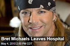Bret Michaels Leaves Hospital