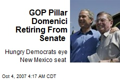 GOP Pillar Domenici Retiring From Senate