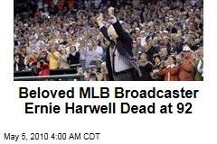 Beloved MLB Broadcaster Ernie Harwell Dead at 92