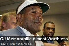 OJ Memorabilia Almost Worthless
