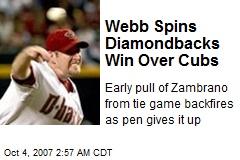 Webb Spins Diamondbacks Win Over Cubs