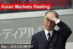 Asian Markets Reeling
