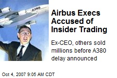 Airbus Execs Accused of Insider Trading