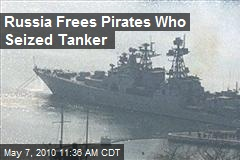 Russia says pirates who held tanker are freed