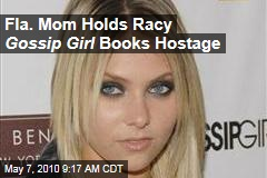 Fla. Mom Holds Racy Gossip Girl Books Hostage