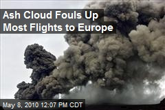 Ash Cloud Fouls Up Most Flights to Europe