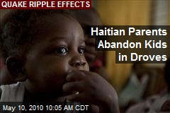 Haitian Parents Abandon Kids in Droves