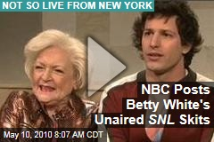 NBC Posts Betty White's Unaired SNL Skits