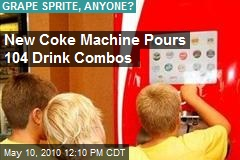 New Coke Machine Pours 104 Drink Combos