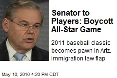 Senator to Players: Boycott All-Star Game