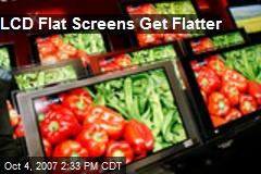 LCD Flat Screens Get Flatter