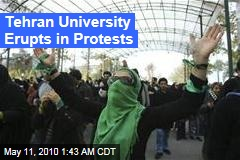 Tehran University Erupts in Protests