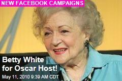 Betty White for Oscar Host!