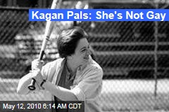 Kagan Pals: She's Not Gay