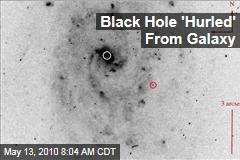 Black Hole 'Hurled' From Galaxy