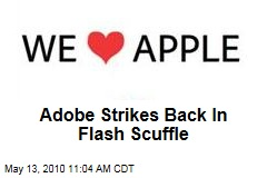 Adobe Strikes Back In Flash Scuffle