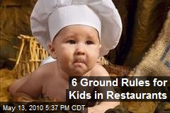 6 Ground Rules for Kids in Restaurants