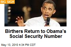 Birthers Return to Obama's Social Security Number