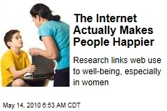 The Internet Actually Makes People Happier