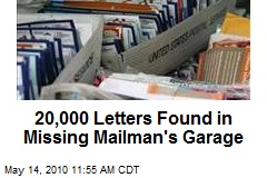 20,000 Letters Found in Missing Mailman's Garage