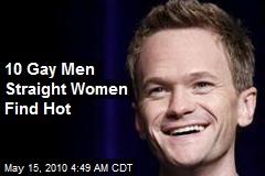 10 Gay Men Straight Women Find Hot