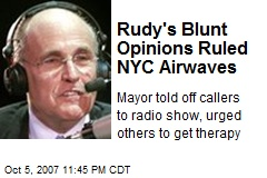 Rudy's Blunt Opinions Ruled NYC Airwaves