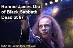Ronnie James Dio of Black Sabbath Dead at 67
