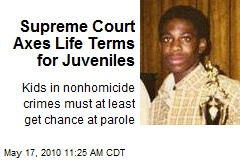 Supreme Court Axes Life Terms for Juveniles