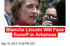 Blanche Lincoln Will Face Runoff in Arkansas