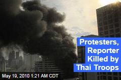 Protesters, Reporter Killed by Thai Troops