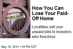 How You Can Lose Your Paid-Off Home