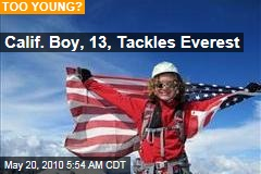 Calif. Boy, 13, Tackles Everest