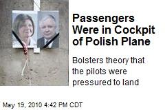Passengers Were in Cockpit of Polish Plane