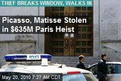 Picasso, Matisse Stolen in $635M Paris Heist