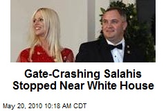 Gate-Crashing Salahis Stopped Near White House