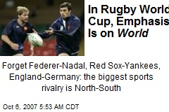 In Rugby World Cup, Emphasis Is on World
