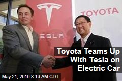 Toyota Teams Up With Tesla on Electric Car