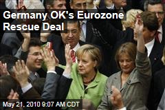 Germany OK's Eurozone Rescue Deal