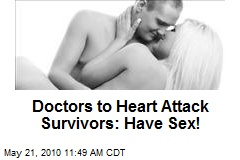 Doctors to Heart Attack Survivors: Have Sex!