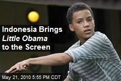 Indonesia Brings Little Obama to the Screen